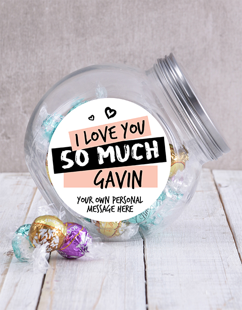 personalised: Personalised Love You So Much Candy Jar!