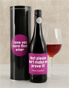 gifts: Personalied Love You More Wine Tin!
