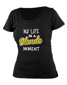 gifts: Personalised Black Blonde Moment T Shirt!