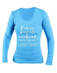 gifts: Personalised Weekend Ladies Longsleeve T Shirt!