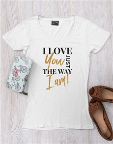 gifts: Personalised Just The Way I Am Shirt!