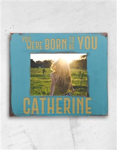 gifts: Personalised Born To Be You Photo Frame!