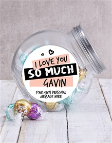 gifts: Personalised Love You So Much Candy Jar!
