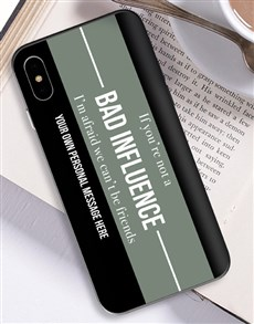 gifts: Personalised Bad Influence iPhone Cover!