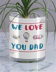 We Love Dad Ponytail Palm