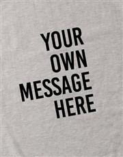 Personalised Message Grey Sweatshirt