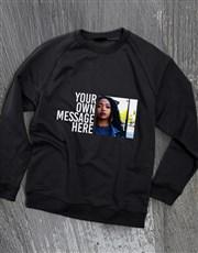 Personalised Photo Message Black Sweatshirt