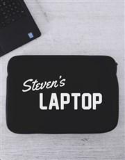 Personalised Its Mine Laptop Sleeve