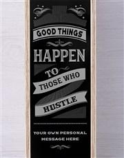 Personalised Those Who Hustle Pongracz  Crate