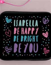 Personalised Neoprene Be Bright Tablet Cover