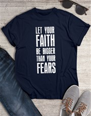 Bigger Than Your Fears Christian Shirt
