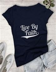 Ladies Live By Faith Christian Shirt