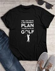 Golf Is My Retirement Plan Shirt
