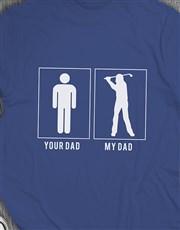 My Dad Is A Golfer Shirt