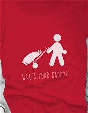 Who Is Your Caddy Ladies Shirt