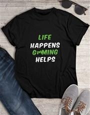 Life Happens Gaming Tshirt