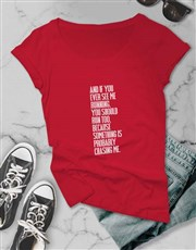 If You Ever See Ladies T Shirt