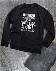 Like A Girl Ladies Sweatshirt