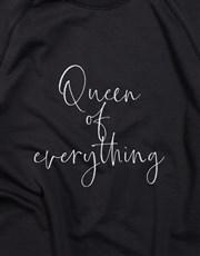 Queen Of Everything Ladies Sweatshirt