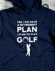 Plan To Play Golf Hoodie