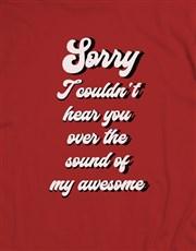 Sound Of My Awesomeness T Shirt