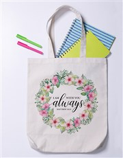 With you Always Tote Bag