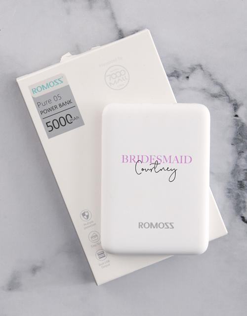 bosses-day: Personalised Bridesmaid Romoss Power Bank!