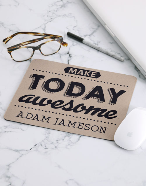 personalised: Personalised Make Today Awesome Mouse Pad!