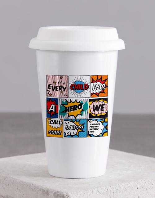 personalised: Personalised Hero Daddy Ceramic Travel Mug!