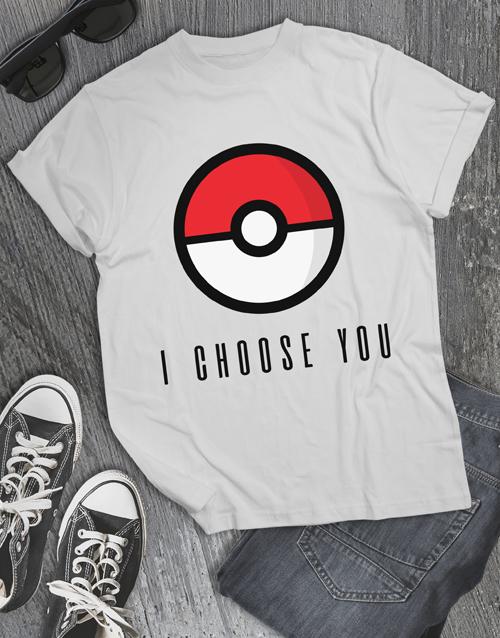 clothing: I Choose You T Shirt!