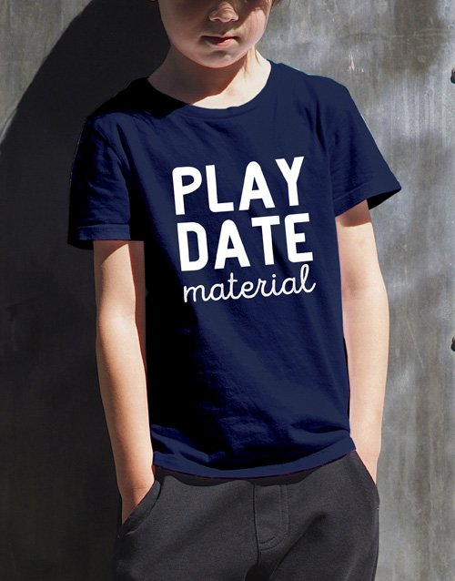 clothing: Play Date Material Kids T Shirt!