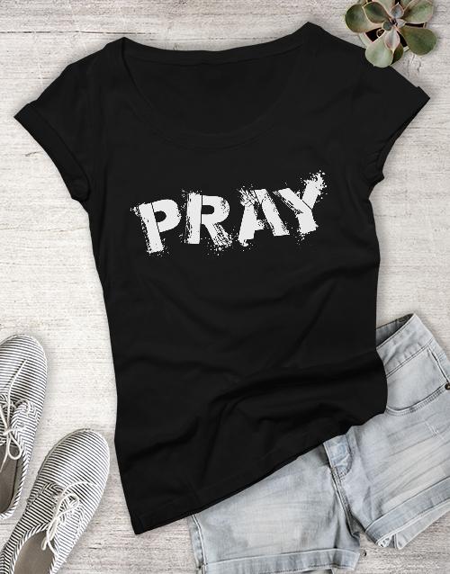 gifts: Ladies Pray Christian Shirt!