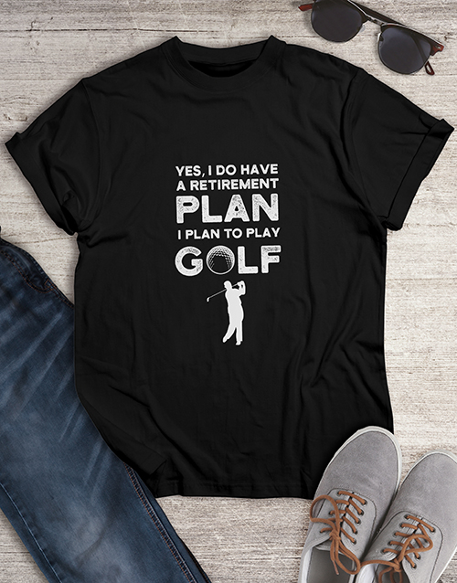 clothing: Golf Is My Retirement Plan Shirt!