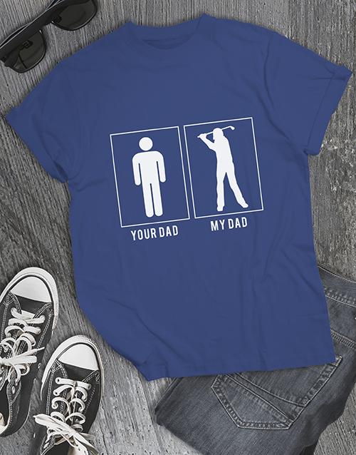 clothing: My Dad Is A Golfer Shirt!