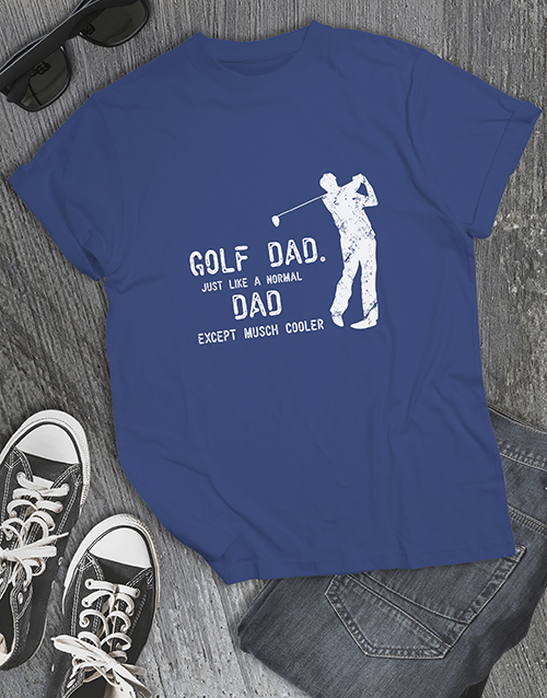 clothing: Golf Dads Are Cooler Shirt!