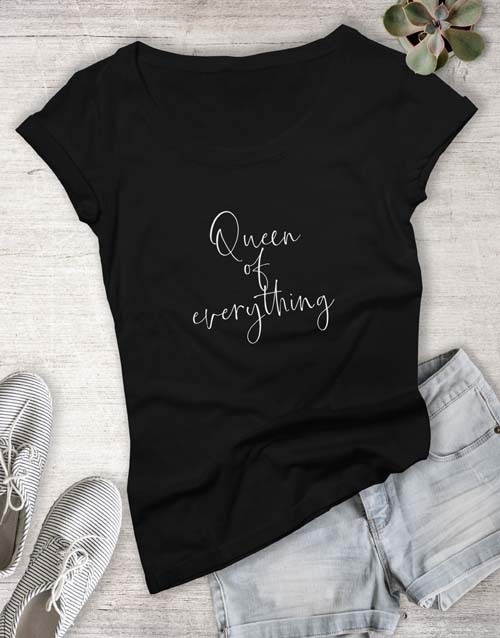 clothing: Queen of Everything Ladies T Shirt!