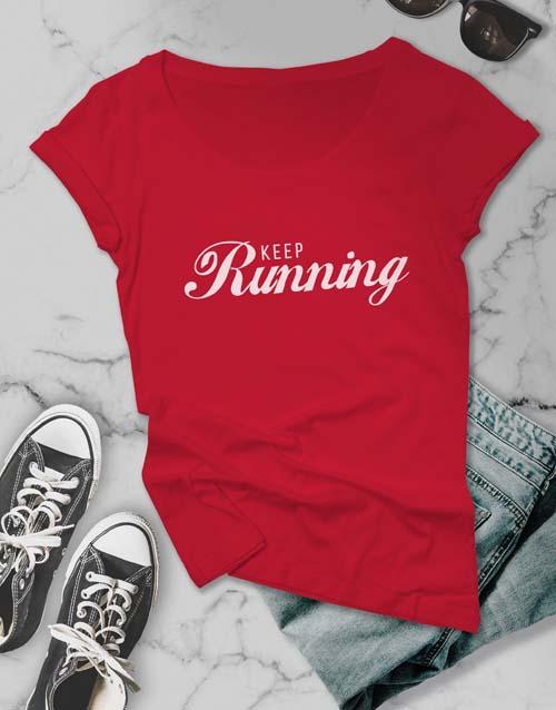 clothing: Keep Running Ladies T Shirt!