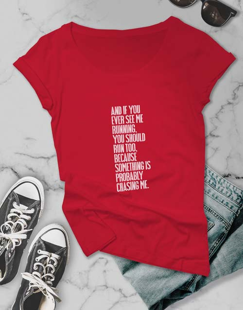 clothing: If You Ever See Ladies T Shirt!