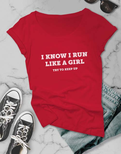 clothing: Run Like A Girl Ladies T Shirt!