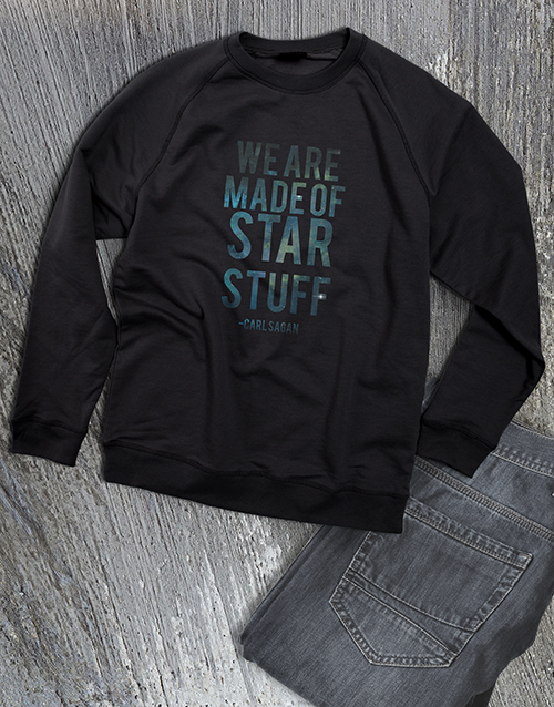 clothing: Made Of Star Stuff Ladies Sweatshirt!
