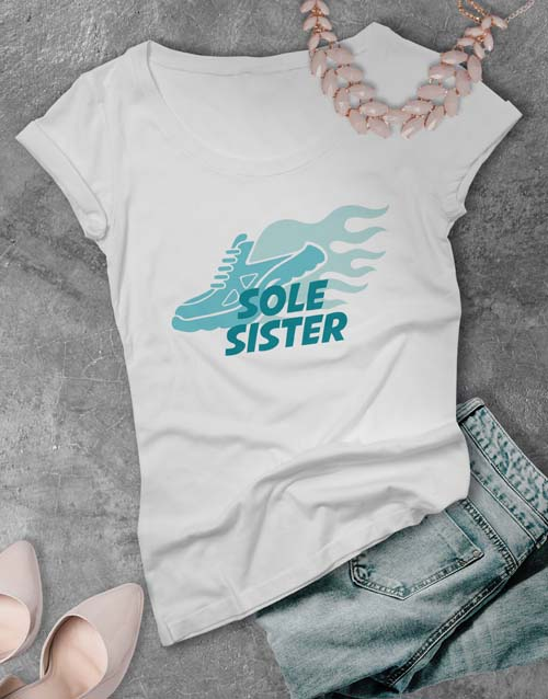 clothing: Sole Sister Ladies T Shirt!