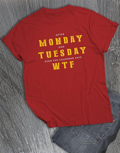 clothing: After Monday WTF T Shirt!