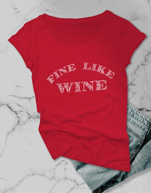 clothing: Fine Like Wine Ladies T Shirt!