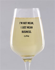 gifts: Personalised Mean Business Wine Glass!