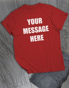 gifts: Personalised Own Message Red T Shirt!