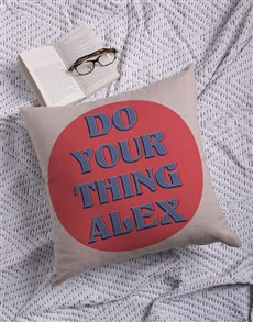 gifts: Personalised Do Your Thing Scatter Cushion!