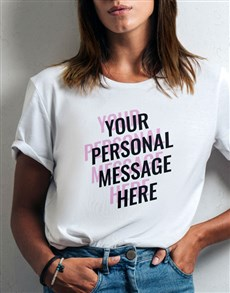 gifts: Personalised Message Vibes Ladies T Shirt!
