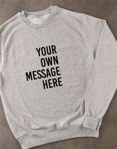gifts: Personalised Message Grey Sweatshirt!