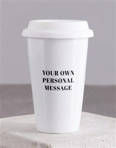 gifts: Personalised Message Travel Mug!