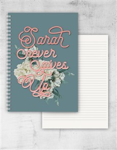 gifts: Personalised Never Give Up Notebook!